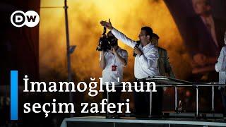 İmamoğlu'nun seçim zaferi - DW Türkçe
