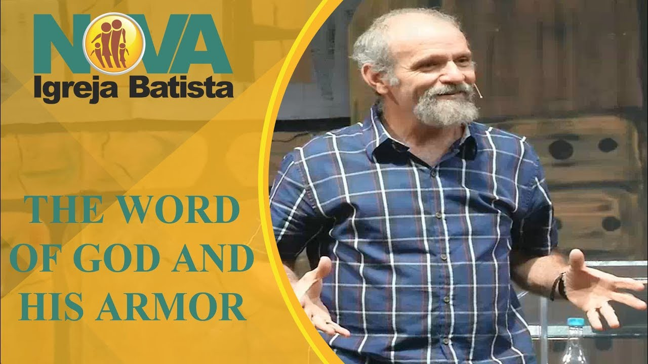 THE WORD OF GOD AND HIS ARMOR