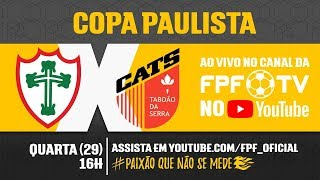 Portuguesa 1x0 Taboão da Serra - Copa Paulista 2018