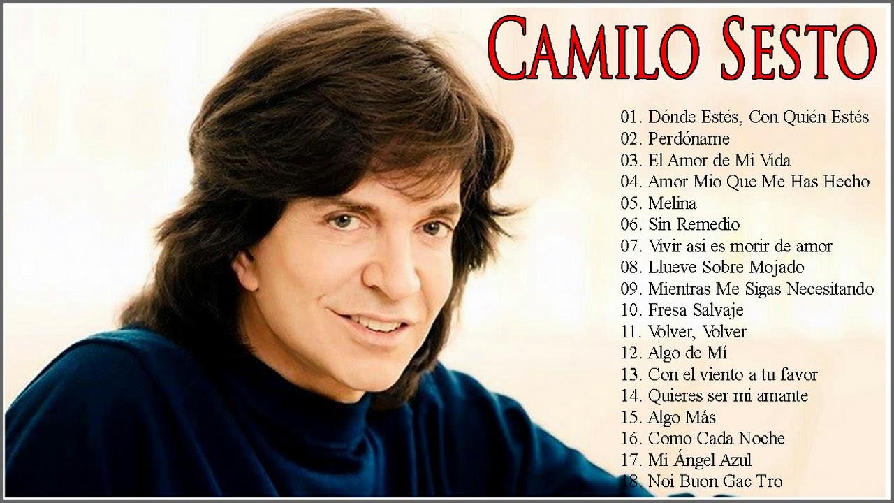 Camilo Sesto Sus Grandes Exitos Las Mejores Canciones De Camilo Sesto Youtube
