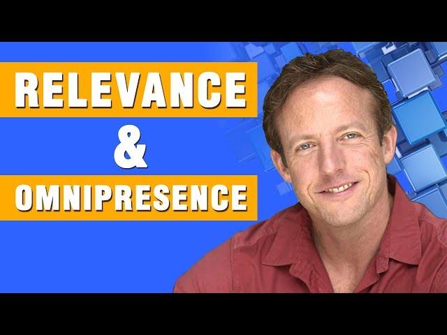 Relevance & Omnipresence @MikeMarko1