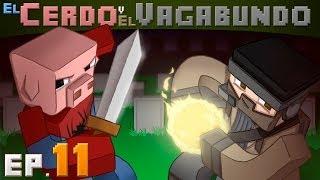 EL CERDO Y EL VAGABUNDO Ep11 | Mods Con Sarinha