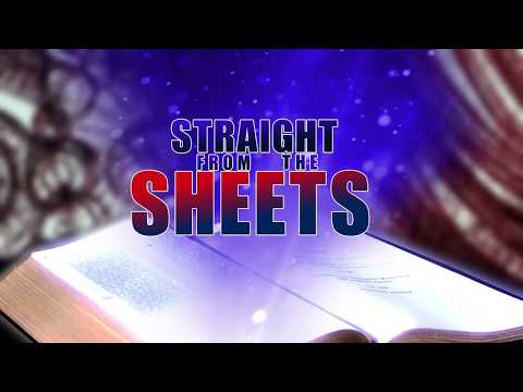 Straight from the Sheets - Episode 034 - The Guaranteed Gospel  of Christ