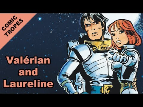 Valerian and Laureline: Exploring the French Comics - Comic Tropes (Episode 61)