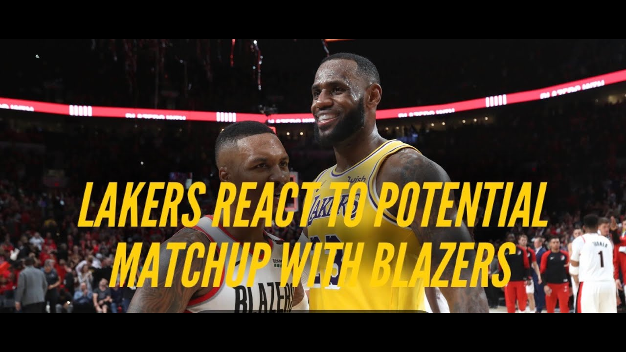 Lakers Respond To Potential Matchup With Blazers