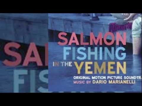 Salmon Fishing In The Yemen - Official Soundtrack Preview - Dario Marianelli