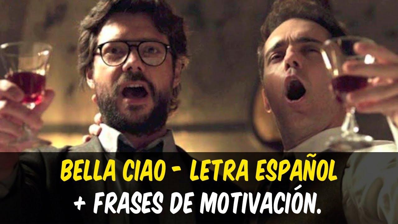 Bella Ciao La Casa De Papel Letra Español Frases De Motivación