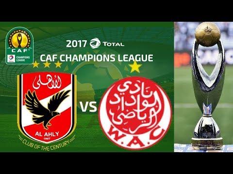 AL AHLY VS WYDAD ATHLETIC CLUB 28/10/2017 - LIVE STREAM (FINAL CAF )