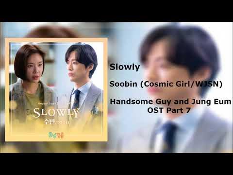 Download SoobinCosmic Girls -SlowlyHandsome Guy and Jung Eum OST Part 7 Instrumental Mp4 baru