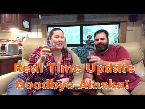 RVing Alaska: Last Live Broadcast from Alaska ~ Real Time Update from Tok, Alaska
