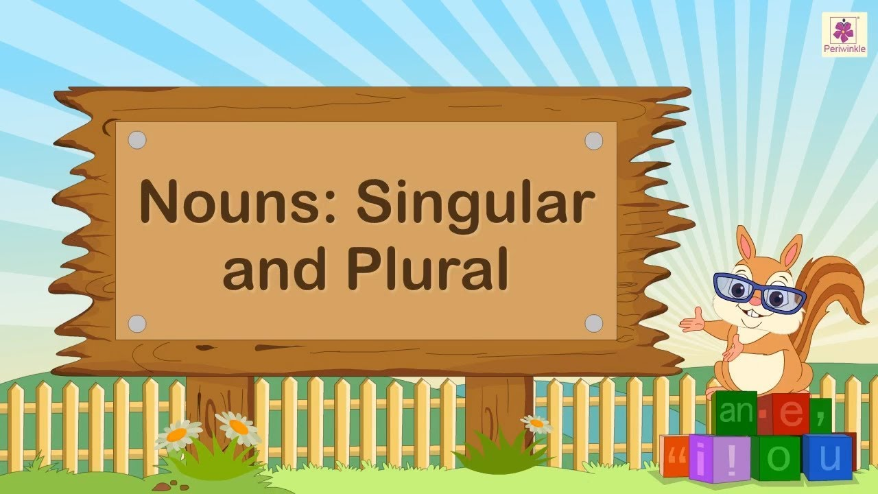 Nouns - Singular & Plural For Kids | English Grammar