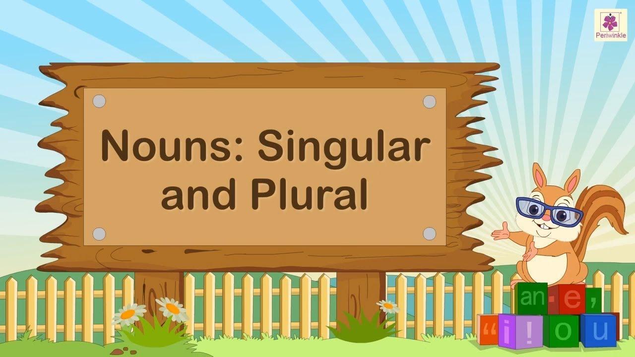 medium resolution of Nouns - Singular \u0026 Plural For Kids   English Grammar   Grade 2   Periwinkle  - YouTube