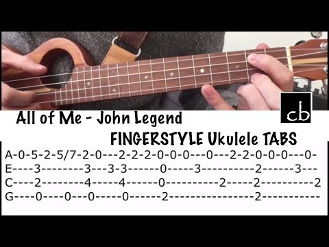 All of Me (John Legend) FINGERSTYLE Ukulele TUTORIAL