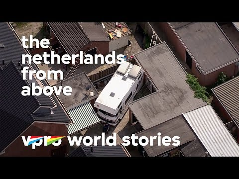 What the Dutch call home - The Netherlands from above