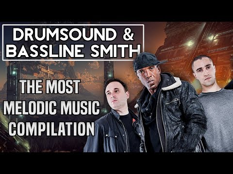 Drumsound & Bassline Smith | The Most Melodic Music Of [Drum & Bass]