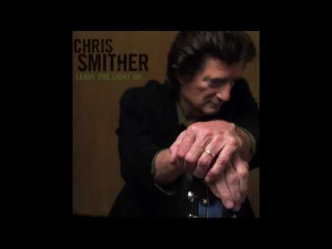 Chris Smither ‎– Leave The Light On (2006)
