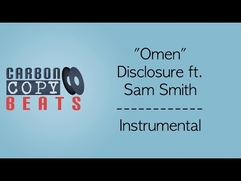 Omen - Instrumental / Karaoke (In The Style Of Disclosure ft. Sam Smith)