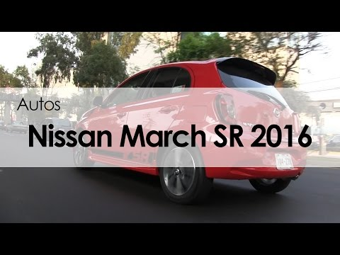 Nissan March SR 2016: Reseña