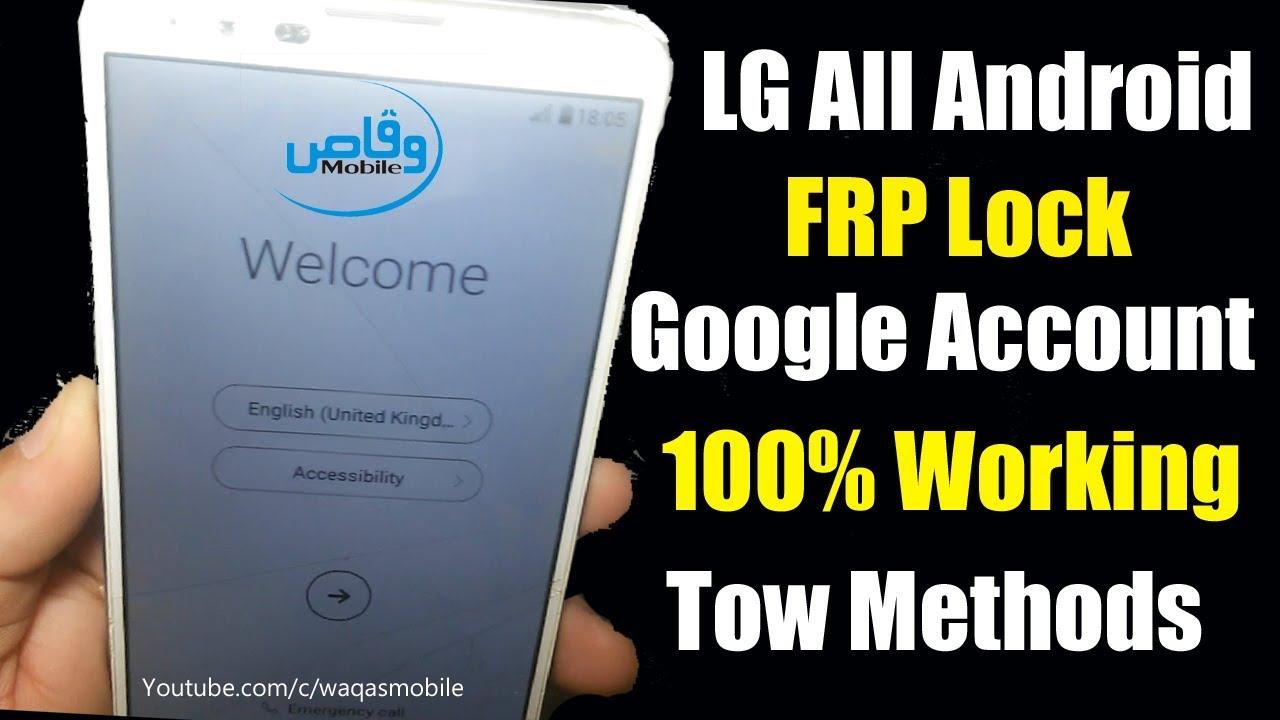 WAQAS MOBILE CENTER KINGRA: LG All Android Frp Google