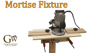 Mortise Fixture For Floating Tenons