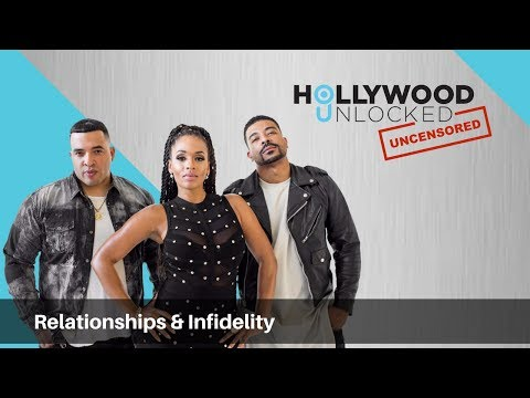 Talking Relationships & Infidelity on Hollywood Unlocked [UNCENSORED]