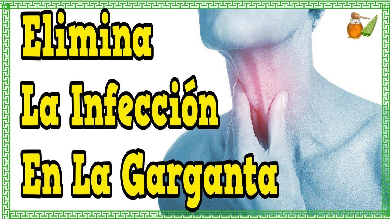 Garganta como eliminar la infeccion de