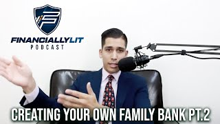 Creating Your Family Bank Pt 2