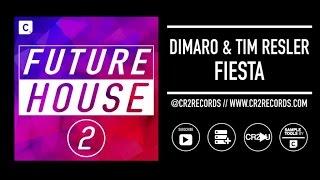 diMaro & Tim Resler - Fiesta