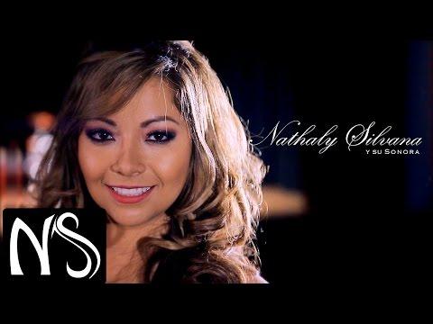 Nathaly Silvana - Amándote (Video Oficial)