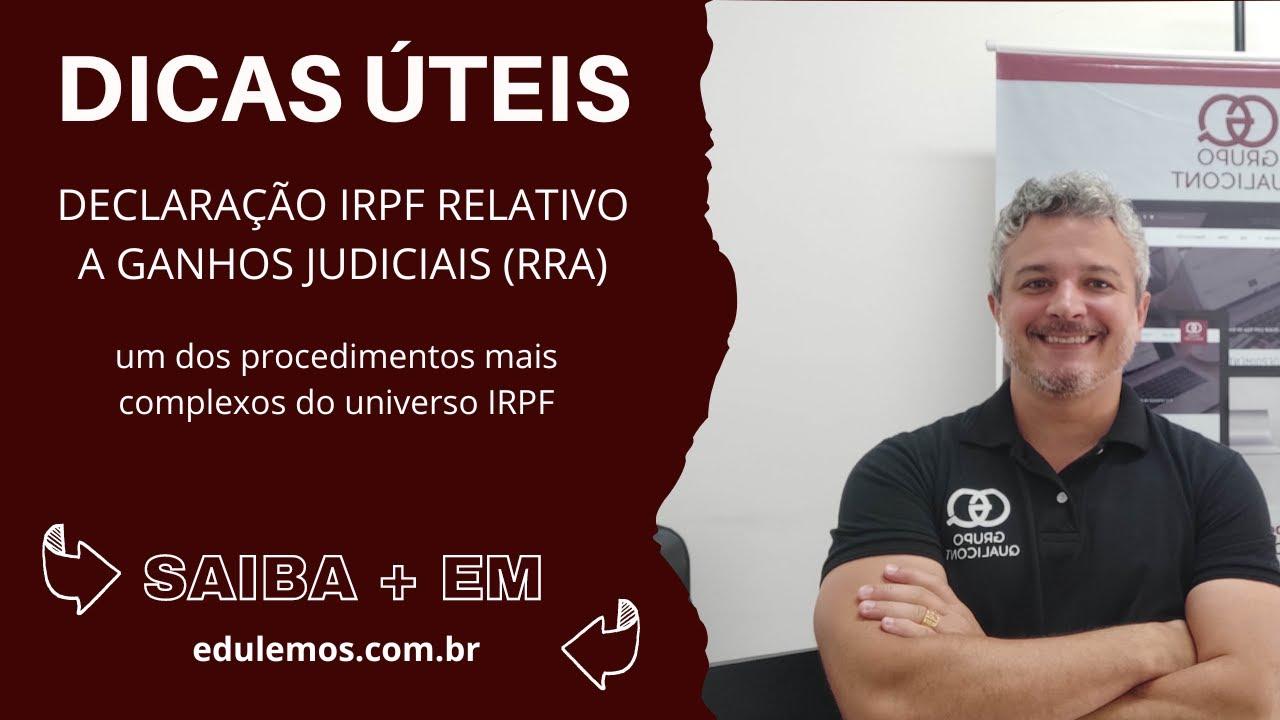 Recebeu valores de ações judiciais em 2020? Se prepare para prestar contas no IRPF 2021!
