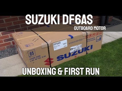 Suzuki DF6AS 6HP Outboard Motor Unboxing