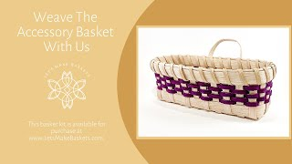 How to Weave a Basket | Learn To Weave The Accessory Basket | Lets Make Baskets