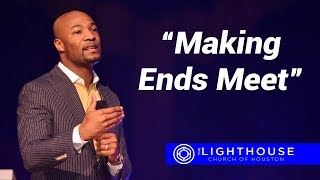 Making Ends Meet   Pastor Keion Henderson