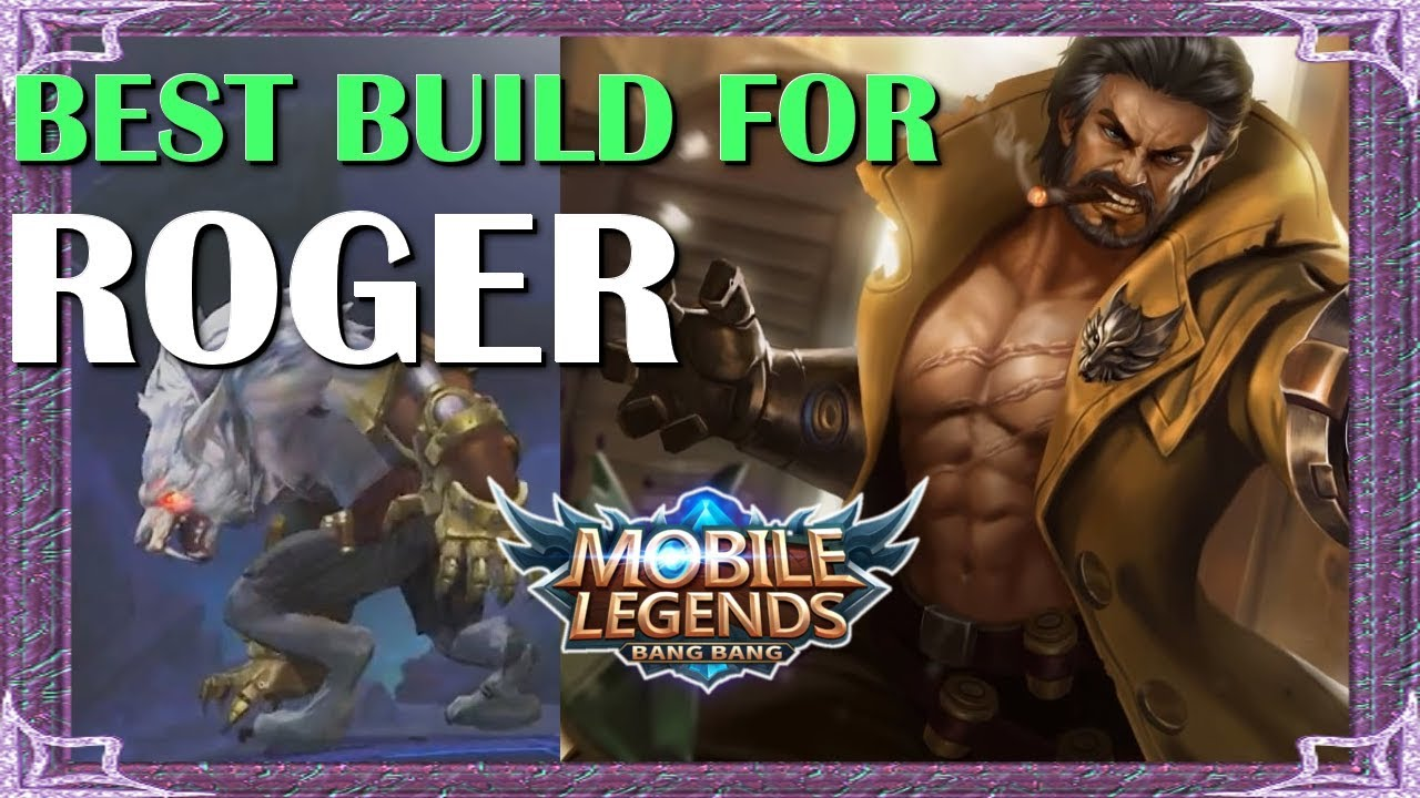Mobile Legends Best Build In Any Situation For Roger