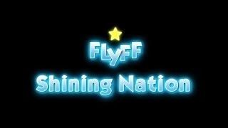 FlyFF Shining Nation (ГС 10.03.2018)