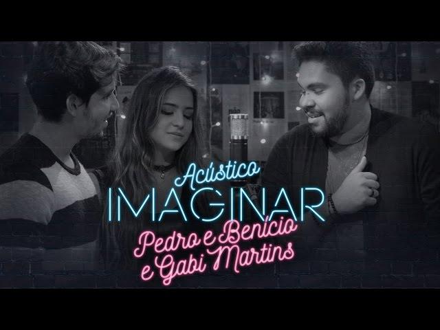 Atrasados - Pedro & Benício e Gabi Martins - Acústico