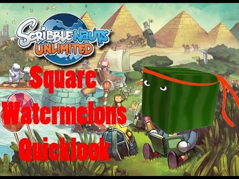 Scribblenauts Quicklook with the Square Watermelons