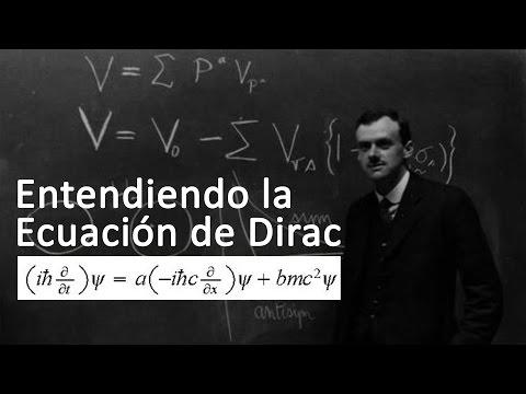 PAUL DIRAC. Parte 2: ¿Cómo llegó Dirac a su ecuación?