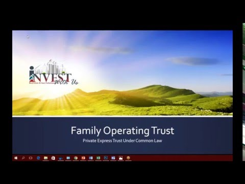 Basics of a Private Family Operating Trust & Other Trust uses