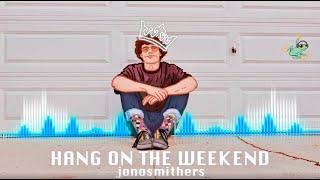 Jono Smithers - Hang on the Weekend