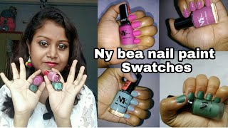 *New*NY Bae Nail Paint   (Review +Swatches) //very affordable //@rs.45??