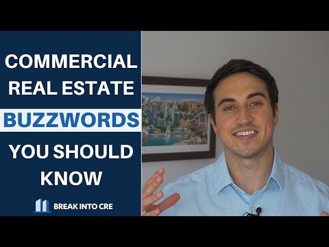 Commercial Real Estate Buzzwords You Should Know