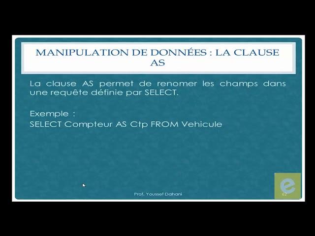 SQL 20: Manipulation de Données: Interrogation d'une base de données et la Clause As