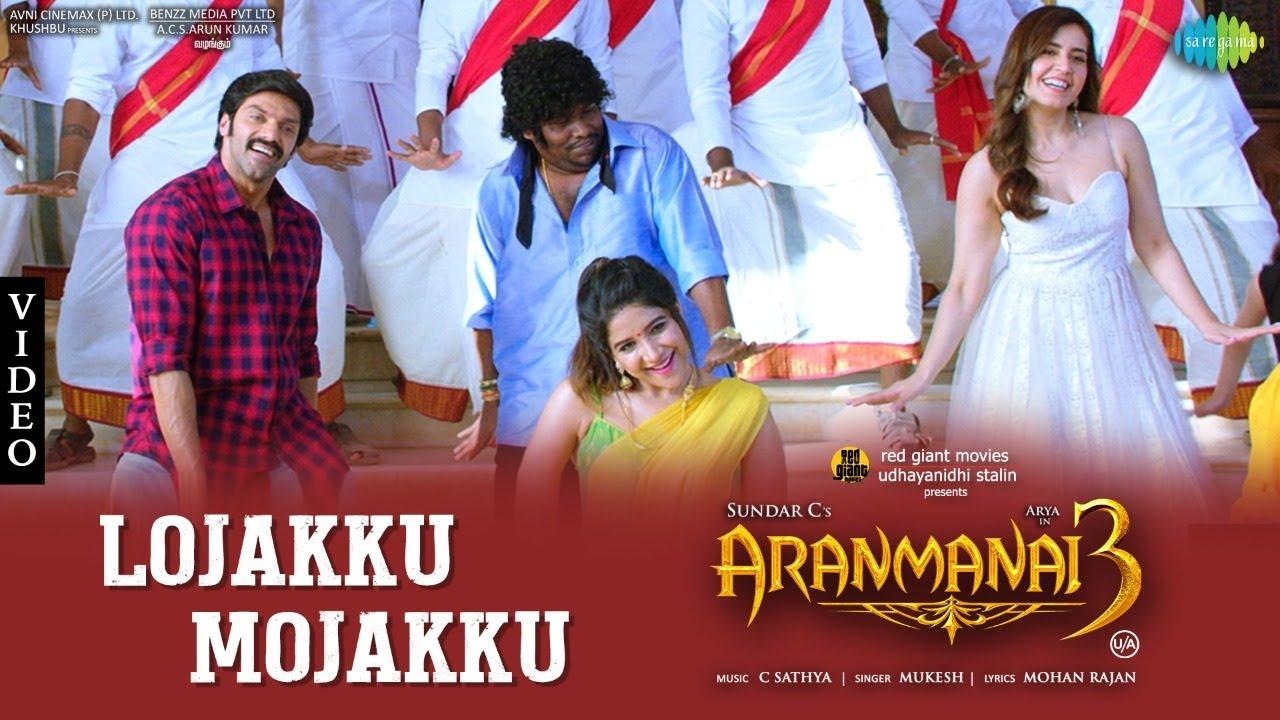 Download Lojakku Mojakku - Video Song   Aranmanai 3   Arya, Raashi Khanna   Sundar C   C. Sathya