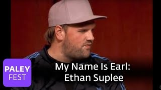 My Name Is Earl: Casting Ethan Suplee As Randy