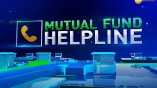 Mutual Fund Helpline: Solve all your mutual fund related queries, June 13, 2018
