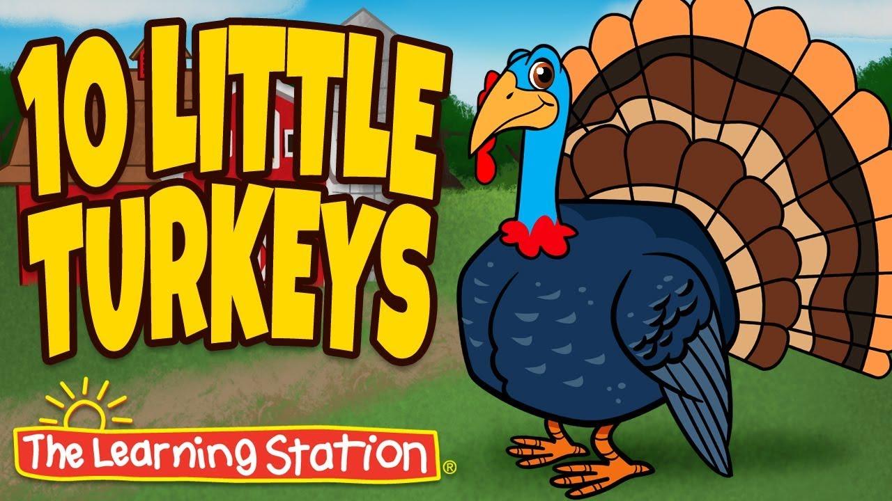 thanksgiving songs for children ten little turkeys turkey kids songs by the learning station - Turkey Images For Kids