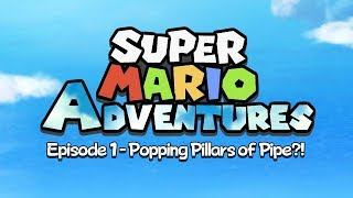 Super Mario Adventures The Animated Series - Chapter 1