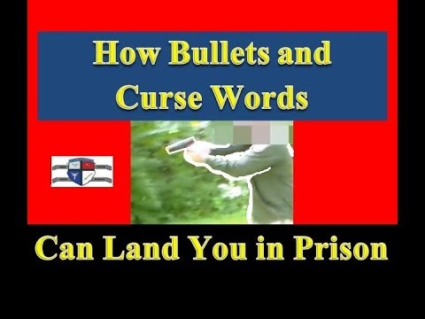 Foul Language and Self Defense - Stay Out of Prison