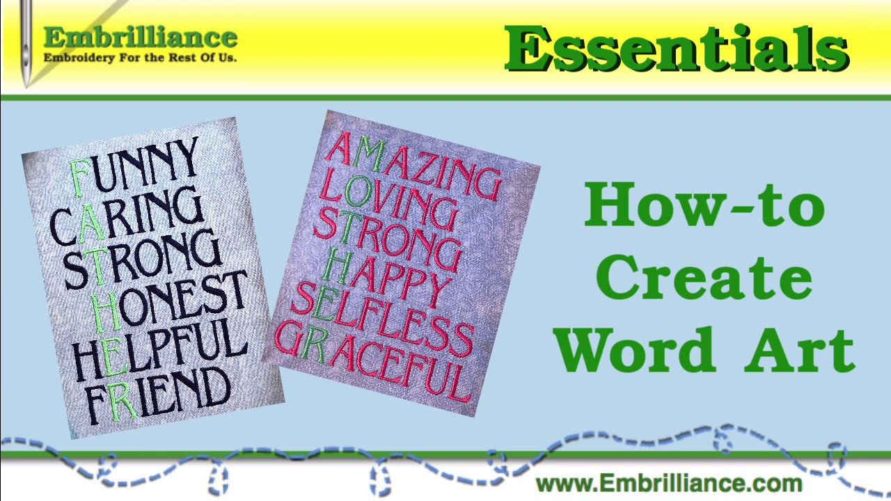 How To Create A Lettering Word Art Embroidery Design In Embrilliance Essentials